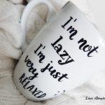 'm not lazy